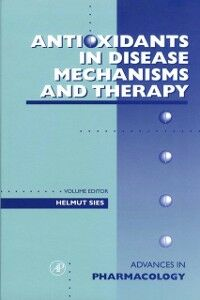 Foto Cover di Antioxidants in Disease Mechanisms and Therapy, Ebook inglese di  edito da Elsevier Science