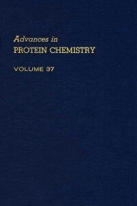 Ebook in inglese ADVANCES IN PROTEIN CHEMISTRY VOL 37