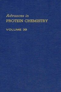 Ebook in inglese ADVANCES IN PROTEIN CHEMISTRY VOL 39