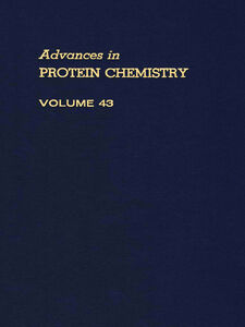 Ebook in inglese ADVANCES IN PROTEIN CHEMISTRY VOL 43