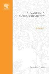 ADVANCES IN QUANTUM CHEMISTRY VOL 21