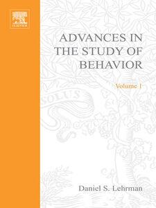 Ebook in inglese ADVANCES IN THE STUDY OF BEHAVIOR VOL 1