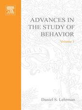 ADVANCES IN THE STUDY OF BEHAVIOR VOL 3