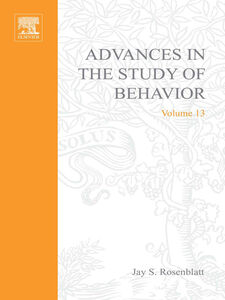 Ebook in inglese ADVANCES IN THE STUDY OF BEHAVIOR V 13