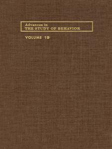 Ebook in inglese ADVANCES IN THE STUDY OF BEHAVIOR V 19