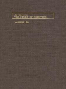 Ebook in inglese ADVANCES IN THE STUDY OF BEHAVIOR V 20 -, -