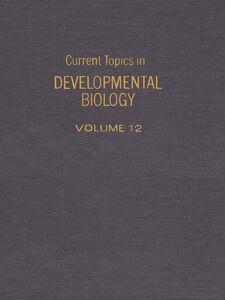 Ebook in inglese CURRENT TOPICS DEVELOPMENTAL BIOLOGY V12 -, -
