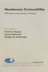 Foto Cover di Membrane Permeability: 100 Years Since Ernest Overton, Ebook inglese di  edito da Elsevier Science