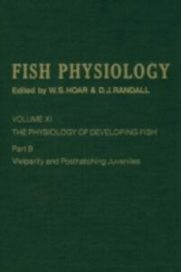 Foto Cover di Physiology of Developing Fish: Viviparity and Posthatching Juveniles, Ebook inglese di Author Unknown, edito da Elsevier Science