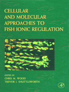 Foto Cover di Cellular and Molecular Approaches to Fish Ionic Regulation, Ebook inglese di  edito da Elsevier Science
