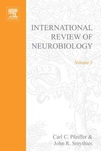 Ebook in inglese INTERNATIONAL REVIEW NEUROBIOLOGY V 3