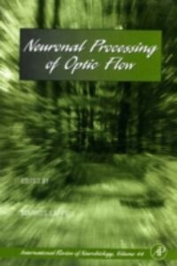 Foto Cover di Neuronal Processing of Optic Flow, Ebook inglese di  edito da Elsevier Science