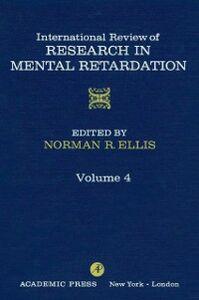 Ebook in inglese INT'L REV OF RESRCH IN MENTL RETARDTN V4