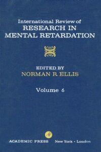 Ebook in inglese INT'L REV OF RESRCH IN MENTL RETARDTN V6
