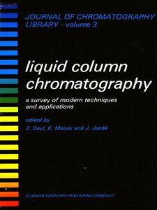 Foto Cover di Liquid Column Chromatography, Ebook inglese di AA.VV edito da Elsevier Science