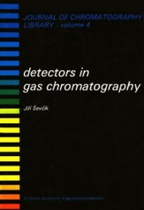 Ebook in inglese DETECTORS IN GAS CHROMATOGRAPHY