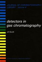 DETECTORS IN GAS CHROMATOGRAPHY