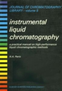 Foto Cover di INSTRUMENTAL LIQUID CHROMATOGRAPHY, Ebook inglese di  edito da Elsevier Science