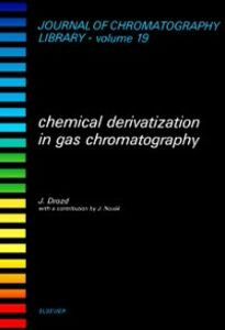 Ebook in inglese Chemical Derivatization in Gas Chromatography Drozd, J.