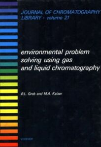 Ebook in inglese Environmental Problem Solving Using Gas and Liquid Chromatography Grob, R.L. , Kaiser, M.A.