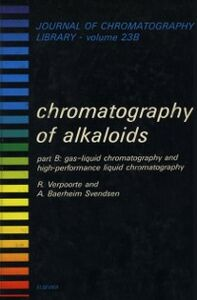 Ebook in inglese CHROMATOGRAPHY OF ALKALOIDS, PART B -, -