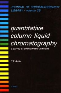 Ebook in inglese Quantitative Column Liquid Chromatography Balke, S.T.