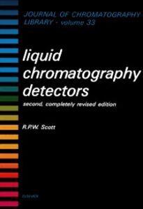 Ebook in inglese Liquid Chromatography Detectors Scott, R.P.W.