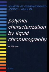Ebook in inglese Polymer Characterization by Liquid Chromatography Glockner, G.