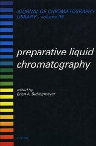 Foto Cover di Preparative Liquid Chromatography, Ebook inglese di  edito da Elsevier Science
