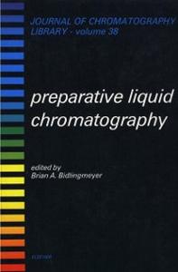 Ebook in inglese Preparative Liquid Chromatography -, -