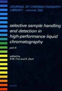 Ebook in inglese Selective Sample Handling and Detection in High-Performance Liquid Chromatography -, -