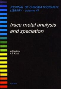 Foto Cover di Trace Metal Analysis and Speciation, Ebook inglese di  edito da Elsevier Science