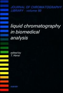 Foto Cover di Liquid Chromatography in Biomedical Analysis, Ebook inglese di  edito da Elsevier Science