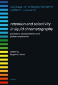 Ebook in inglese Retention and Selectivity in Liquid Chromatography -, -