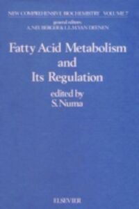 Foto Cover di Fatty acid metabolism and its regulation, Ebook inglese di  edito da Elsevier Science