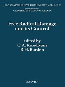 Foto Cover di Free Radical Damage and its Control, Ebook inglese di C.A. Rice-Evans,R.H. Burdon, edito da Elsevier Science