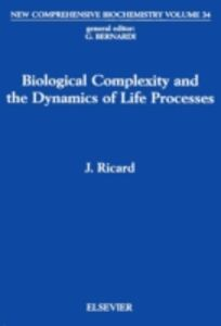 Foto Cover di Biological Complexity and the Dynamics of Life Processes, Ebook inglese di  edito da Elsevier Science