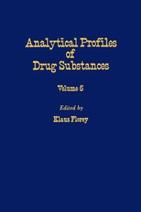 Ebook in inglese Profiles of Drug Substances, Excipients and Related Methodology vol 5 -, -