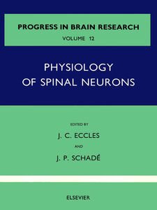 Ebook in inglese Physiology of Spinal Neurons -, -