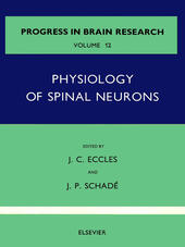 Physiology of Spinal Neurons