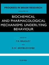 Biochemical and Pharmacological Mechanisms Underlying Behaviour
