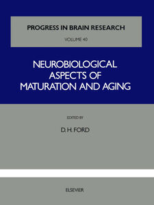 Ebook in inglese Neurobiological Aspects of Maturation and Aging -, -