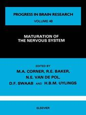 Maturation of the Nervous System
