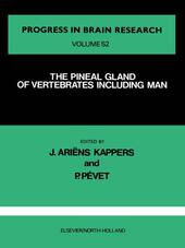 The Pineal Gland of Vertebrates Including Man