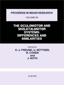 Ebook in inglese THE OCULOMOTOR AND SKELETALMOTOR SYSTEMS -, -