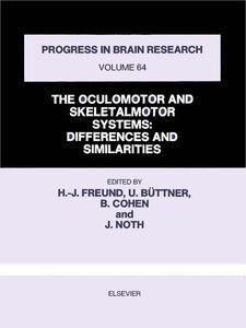 Foto Cover di THE OCULOMOTOR AND SKELETALMOTOR SYSTEMS, Ebook inglese di  edito da Elsevier Science