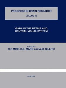 Ebook in inglese GABA IN THE RETINA AND CENTRAL VISUAL SYSTEM -, -