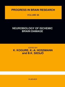 Ebook in inglese Neurobiology of Ischemic Brain Damage -, -