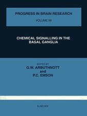 CHEMICAL SIGNALLING IN THE BASAL GANGLIA