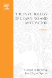 PSYCHOLOGY OF LEARNING&MOTIVATION:V.3